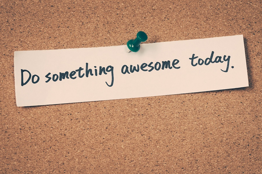 bigstock-Do-Something-Awesome-Today-110898674.jpg