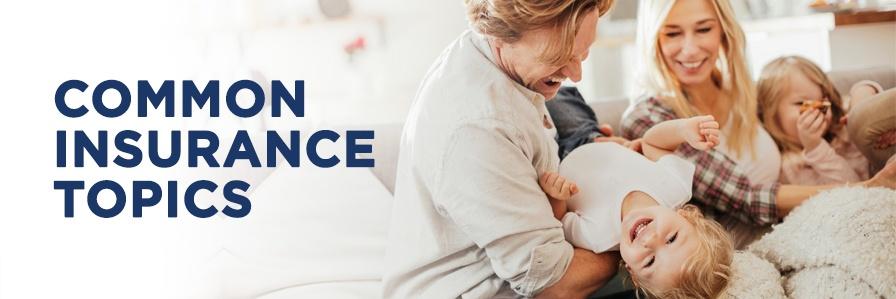 Common Insurance Topics Blog